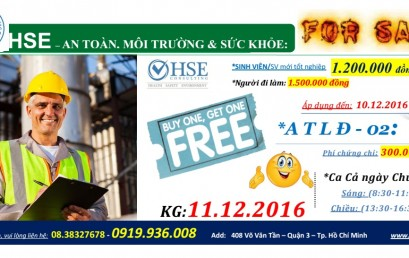 LỊCH KHAI GIẢNG LỚP HSE (An toàn – Sức khỏe & Môi trường): CA CHỦ NHẬT: 11.12.2016