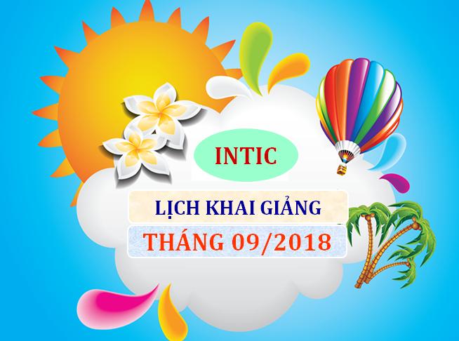 LỊCH KHAI GIẢNG THÁNG 9/2018